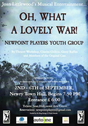 Newpoint present Oh, What a Lovely War